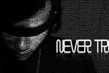 never trust / mysong
