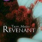 Revenant, la mia storia su Wattpad / Citazioni Quotes from my story https://www.wattpad.com/user/Tripp_Magsy