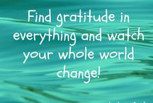 Gratitude and Appreciation / The power of being grateful