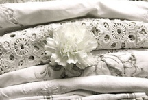 Linens and Lace / by Cheri Dwinnell