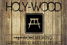 HolyWood, Woodwerking and equipment project