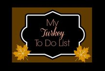 All Things Thanksgiving / I love Turkey Day!
