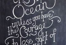 Blackboard writing / Blackboards and words to inspire
