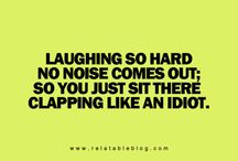 Laughs!!