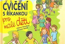 """Výborné knihy pro děti / Tady jde především o inspiraci na """"jejich"""" knihy - od batolat až po puberťáky"""