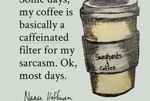 Coffee / Coffee addict and quotes