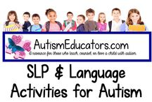 SLP and Language Activities for Autism / Classroom effective learning materials for students with autism. AutismEducators.com donates to autism awareness and gives back to Special Needs classrooms around the world.