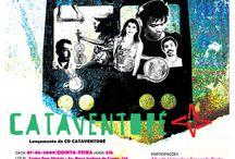 2009 - Cataventoré / Cataventore - Show de lançamento do Cd no Teatro Dom Silvério. Cenário, criação e montagem de Murilo Pagani