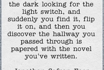 Writers write / Thoughts on writing. Writers.