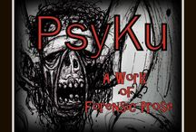PsyKu: A Work of Forensic Prose / Follow the lives of criminal offenders as distilled into 17-syllable snapshots of dark humor and morose commentary by a forensic psychologist.