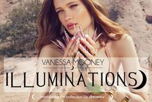 Illuminations Lookbook 2014 / The latest jewelry collection by Vanessa Mooney. Summer 2014 Illuminations is for all you dreamers. / by Vanessa Mooney