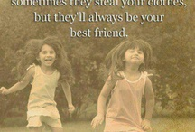 Sissy Sayings / Sister quotes, pics, sayings, inspirational re sisters, besties, SILS, friends like a sister, adopted sisterhood, sisters in Christ... / by Elaine Canaday
