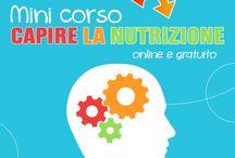 Capire La Nutrizione / Corso online gratuito (Video+PDF)