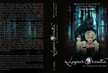 """Covers & Banners of """"The Alpha Female"""" / """"The Alpha Female"""" is the first volume of the """"Lupus Occulta"""" saga"""