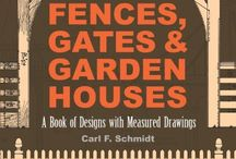 Fences, Gates / by CJ Phillips