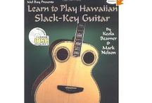 Hawaiian Slack Key Guitar / by Al Upton