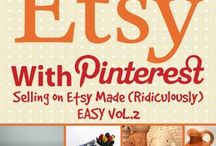 How to Sell on Etsy / Learn how to sell on Etsy with these tips from veteran sellers.