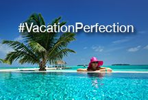 #VacationPerfection / At Interval International, we are all about providing #VacationPerfection. Enjoy! / by Interval International