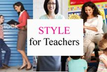 Style for Teachers / Comfy, pretty, & practical style ideas for classroom teachers. / by Tree Top Secret Education