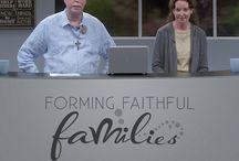 Forming Faithful Families