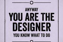 Design / quotes
