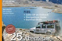 ADVENTURE Magazin / In unserem neuen ADVENTURE Magazin finden Sie Themen rund um Abenteuerlust, spannende Reisedestinationen mit und auch ohne Fahrzeug, sowie Survival-Tipps