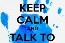 *~~Keep calm~~* / by Bibi Rodríguez
