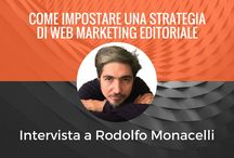 Interviste / Interviste ad esperti di book marketing, self publishing, promozione editoriale, scrittura creativa.