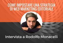 Interviste / Interviste ad esperti di book marketing, self publishing, promozione editoriale, scrittura creativa.