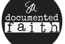 Documented Faith / by Jenny Wilkins