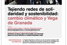 Solidaridad y Sostenibilidad: Cambio Climático y Vega de Granada / Tejiendo redes de Solidaridad y Sostenibilidad: Cambio Climático y Vega de Granada