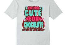 I'm Too Cute For.... T-shirts / I'm Too Cute For #Beer Shirt, I'm Too Cute For #Tacos Tee Shirts, I'm Too Cute For #Wine Women Shirts, I'm Too Cute For #Coffee Shirts, I'm Too Cute For #Candy T-shirts, I'm Too Cute For #Whiskey Tees, I'm Too Cute For #Chocolate T-shirts