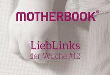 MOTHERBOOK® – LiebLinks der Woche