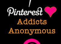 Pinterest is my true Addiction! / Pin-a-holic