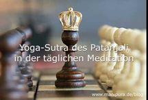 Gelassenheit lernen / Tipps aus den Yoga Sutras des Patanjali, die helfen den eigenen  Geist zu beherrschen und Gelassenheit aktiv zu leben und zu geniessen.