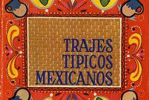 Trajes típicos mexicanos / by Carlos Garcia