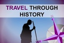 Travel through History / Travel through History. Be a travel explorer. Monument and amazing relics of History can be visited around the World. They are just waiting for you!