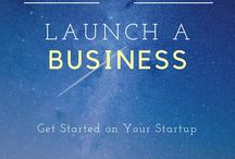 Launch a business / Launch a blog, start a startup, launch a brand