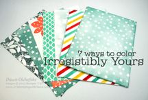 Irresistably yours / Stampin' Up! Irresistably yours desigener series paper