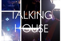 TALKING HOUSE