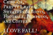 Autumn, the most wonderful time of the year! / by Paige Garris