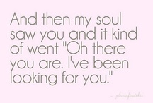 And then my soul saw you... / by Karel Harris