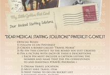 Pinterest Contest / All pins related to the wonderful world of being a Travel Nurse!  This is also MSS Original Board for our Pinterest Contest! Pin your Completed Board here! We can't wait to see out this turns out! / by Medical Staffing Solutions,LLC