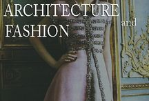 Architecture Fashion / by The Paper Decorator