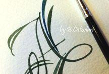 "Calligraphy. / "" El arte de escribir bello """