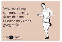 I was running