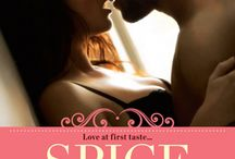 Sugar & Spice series / Cover art and things that served as inspiration for my hot contemporary romance series.