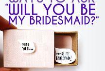 Bridesmaid / by Ashley Marie