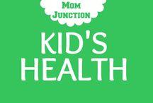 Kid's Health / Healthy kids are Happy kids.