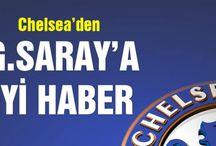 Chelsea'den Galatasaray'a iyi haber